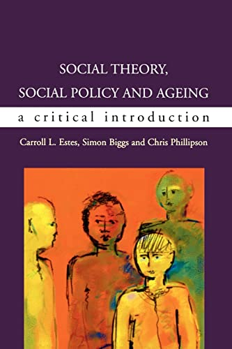 9780335209064: Social Theory, Social Policy and Ageing: Critical Perspectives (UK Higher Education OUP Humanities & Social Sciences Sociology)