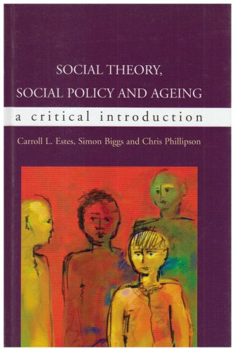 9780335209071: Social Theory, Social Policy and Ageing