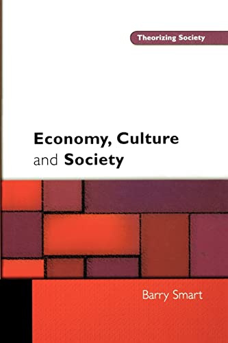 9780335209101: Economy, Culture and Society: A Sociological Critique of Neo-Liberalism