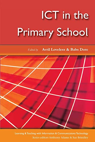 9780335209163: ICT in the Primary School (Learning & Teaching with ICT)