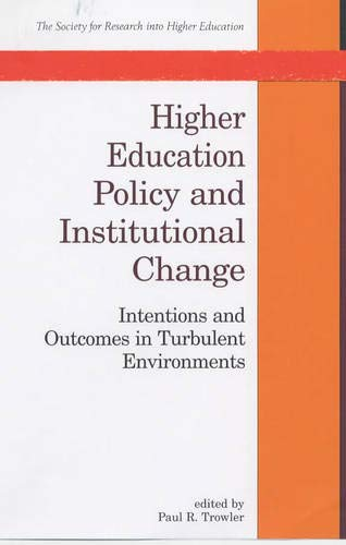 Higher Educational Policy and Institutional Change: Open University Press