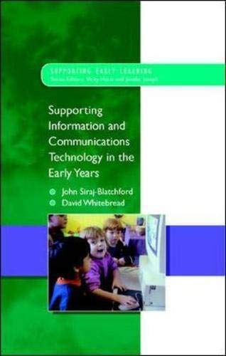 9780335209439: Supporting ICT in the Early Years (Supporting Early Learning)