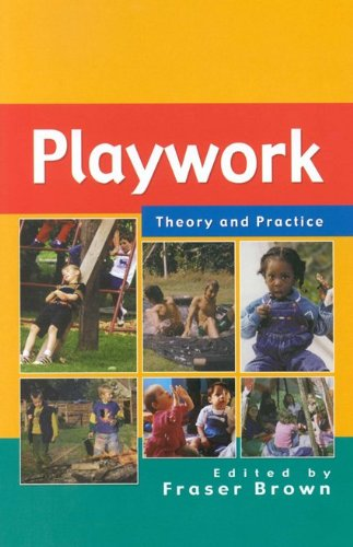 9780335209453: Playwork - Theory and Practice