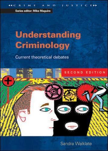9780335209514: Understanding Criminology (Crime Andjustice)