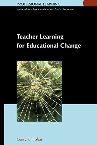 9780335209538: Teacher Learning for Educational Change (Professional Learning)