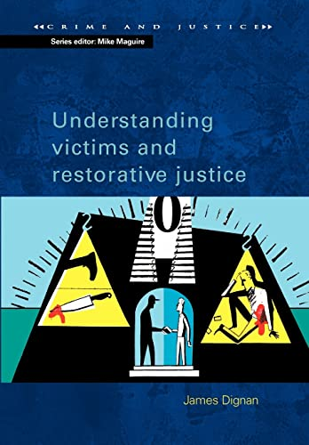 9780335209798: Understanding Victims & Restorative Justice (Crime and Justice)