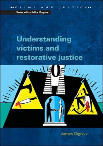 9780335209804: Understanding Victims & Restorative Justice (Crime and Justice)