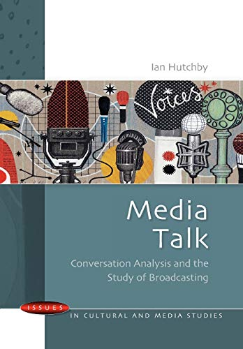 9780335209958: Media Talk: Conversation Analysis and the Study of Broadcasting