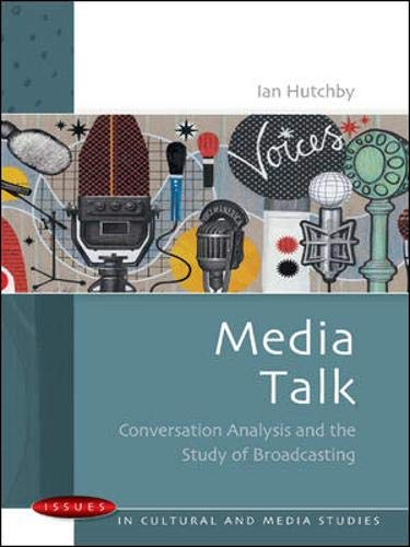 9780335209965: Media Talk: Conversation analysis and the study of broadcasting