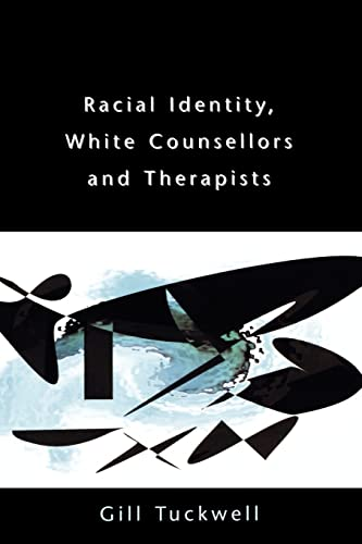 9780335210206: RACIAL IDENTITY, WHITE COUNSELLORS AND THERAPISTS