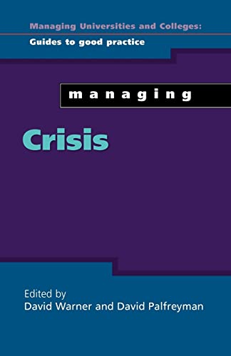9780335210589: Managing Crisis (Managing Universities and Colleges: Guides to Good Practice (Paperback))