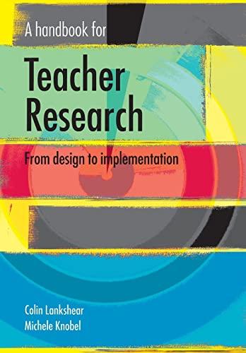 9780335210640: A Handbook for Teacher Research