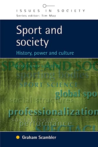 Sport and Society (Issues in Society): Graham Scambler