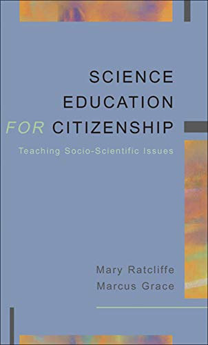 9780335210855: SCIENCE EDUCATION FOR CITIZENSHIP: Teaching Socio-Scientific Issues (UK Higher Education OUP Humanities & Social Sciences Education OUP)