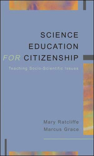 9780335210862: Science Education for Citizenship: Teaching Socio-Scientific Issues
