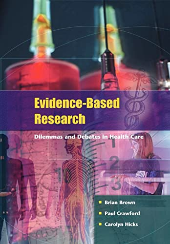 9780335211647: Evidence-Based Research: Dilemmas and Debates in Healthcare Research