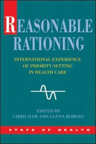9780335211869: Reasonable Rationing: International Experience of Priority Setting in Health Care (State of Health)