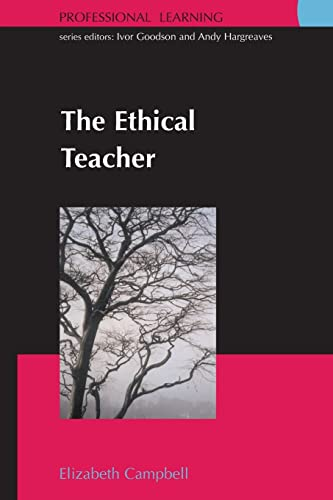 9780335212187: The Ethical Teacher (Professional Learning)