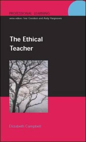 9780335212194: The Ethical Teacher (Professionallearning)