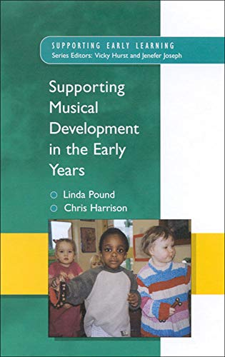 9780335212248: Supporting musical development in the early years (Supporting Early Learning)