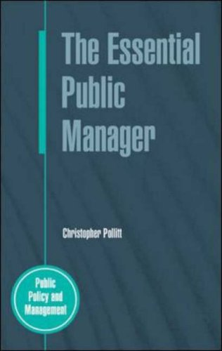 9780335212330: The Essential Public Manager (Public Policy Andmanagement)