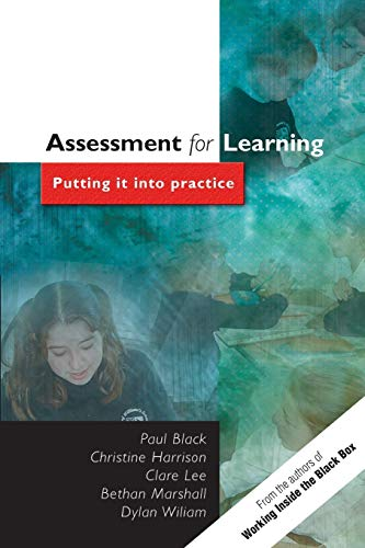 Assessment for Learning: Putting it into Practice: Paul Black; Chris