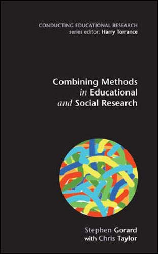 9780335213085: Combining Methods in Educational Research (Conducting Educational Research)