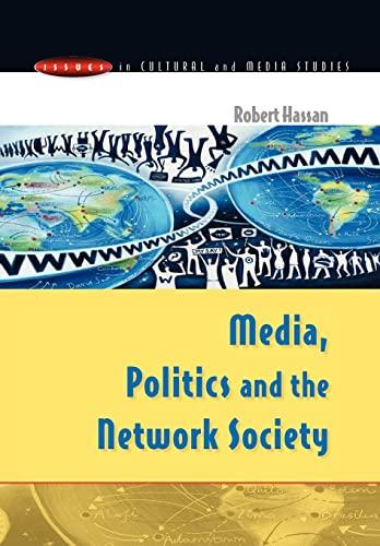 Media, Politics and the Network Society: Robert Hassan