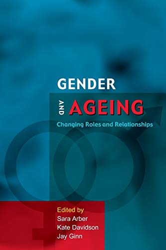 9780335213191: Gender and Ageing: Changing Roles and Relationships