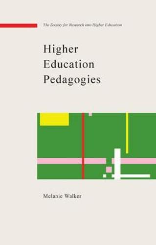 9780335213214: Higher Education Pedagogies: A Capabilities Approach (Society for Research Into High)