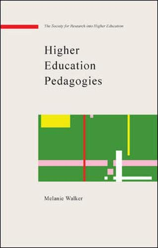 9780335213221: Higher Education Pedagogies: A Capabilities Approach (Copublished With the Society F)