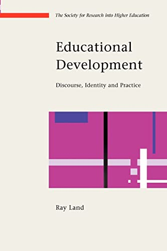 9780335213283: Educational Development: Discourse, Identity and Practice (Society for Research Into Higher Education)