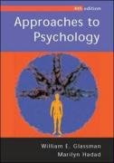 Approaches to Psychology: William E. Glassman;