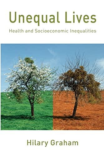 9780335213696: Unequal Lives: Health and Socioeconomic Inequalities