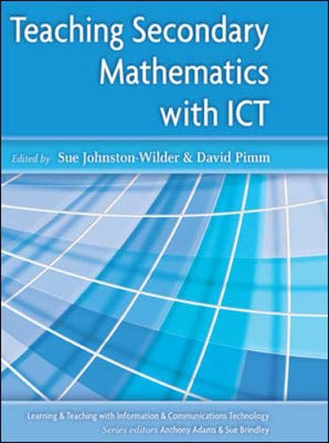 9780335213825: Teaching Secondary Mathematics with ICT (Learning and Teaching With Information and Communications Technology)