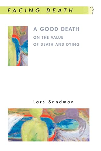 9780335214112: A Good Death: On the value of death and dying (Facing Death)