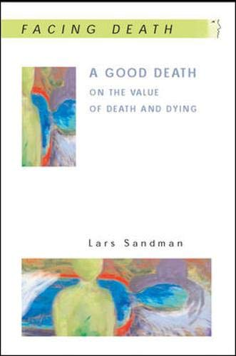 9780335214129: A Good Death (Facing Death S.)