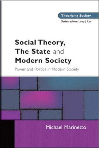 9780335214266: Social Theory, The State and Modern Society (Theorising Society Studies)