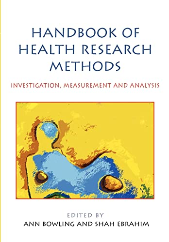 Handbook of Health Research Methods: Investigation, Measurement: Open University Press