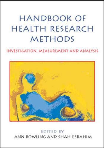 9780335214617: Handbook of Research Methods in Health: Investigation, Measurement and Analysis