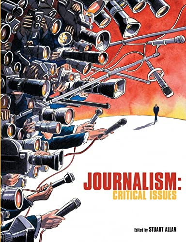 9780335214754: Journalism: Critical Issues (UK Higher Education OUP Humanities & Social Sciences Media, Film & Cultural Studies)