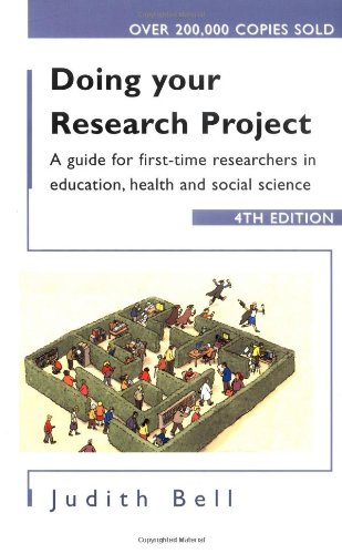 Doing Your Research Project: A Guide for: Bell, Judith