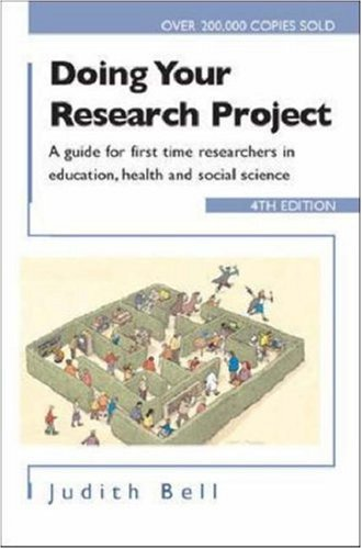 Doing Your Research Project: A Guide for: Judith Bell
