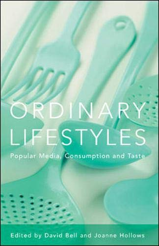 9780335215515: Ordinary Lifestyles: Popular Media, Consumption and Taste