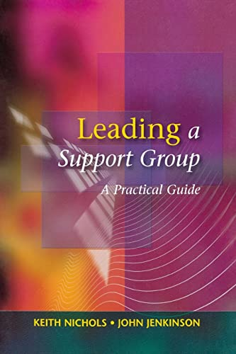 Leading a Support Group: Keith Nichols, John