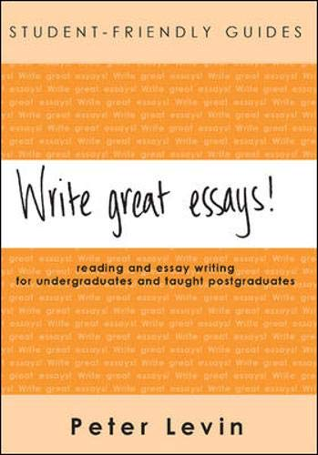 9780335215775: Student-Friendly Guide: Write Great Essays!: Reading and essay writing for undergraduates and taught postgraduates (Student-Friendly Guides)