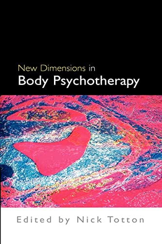 9780335215928: New Dimensions in Body Psychotherapy
