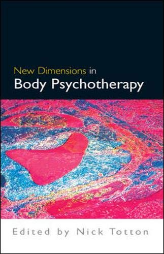 9780335215935: New Dimensions in Body Psychotherapy