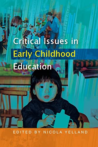 9780335215966: Critical Issues in Early Childhood Education