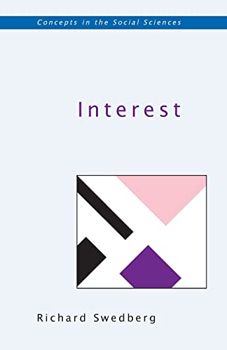 Interest (Concepts in the Social Science): Swedberg, Richard